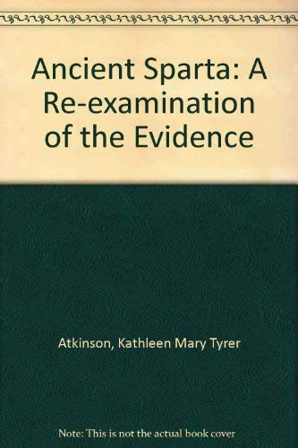 9780837147093: Ancient Sparta: a Re-examination of the Evidence