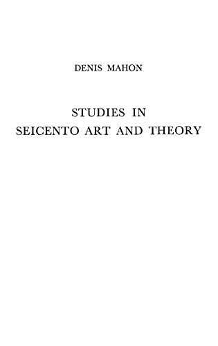 9780837147437: Studies in Seicento Art and Theory.