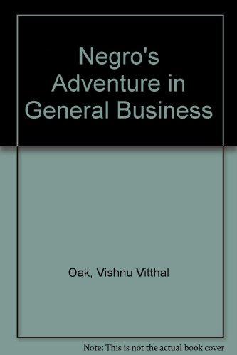 Negro's Adventure in General Business: Oak, Vishnu Vitthal