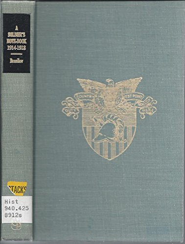 9780837150031: A Soldier's Note-Book, 1914-1918. (West Point Military Library)