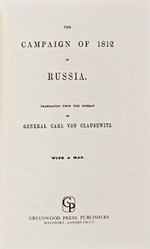 9780837150048: The Campaign of 1812 in Russia. (The West Point Military Library)