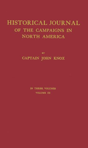 9780837150499: The Journal of Captain John Knox: Appendix to an Historical Journal of the Campaigns in N. America For the Years 1757, 1758, 1759, and 1760 In three volumes. Volume III (Champlain Society Publication)