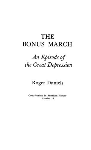 9780837151748: The Bonus March: An Episode of the Great Depression (Contributions in American History)