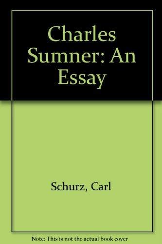 Charles Sumner: Schurz, Carl