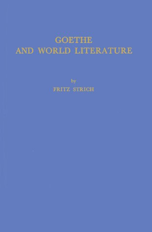 9780837156453: Goethe and World Literature