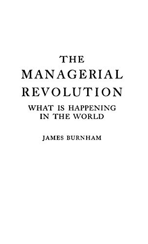 9780837156781: The Managerial Revolution: What is Happening in the World