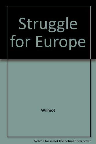 9780837157115: The Struggle for Europe.