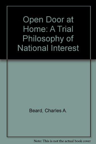 9780837158112: Open Door at Home: A Trial Philosophy of National Interest