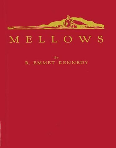 9780837158310: Mellows: A Chronicle of Unknown Singers