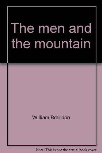 9780837158730: The men and the mountain;: Fremont's fourth expedition