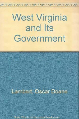 West Virginia and its government: Oscar Doane Lambert