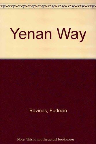 9780837159591: Yenan Way
