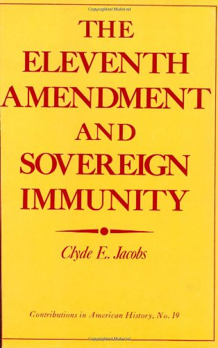 9780837160580: The Eleventh Amendment and Sovereign Immunity (Contributions in American History)