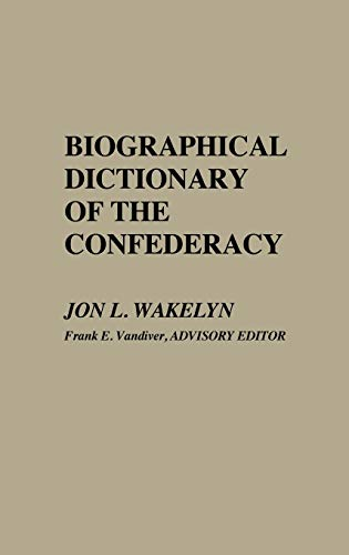 9780837161242: Biographical Dictionary of the Confederacy