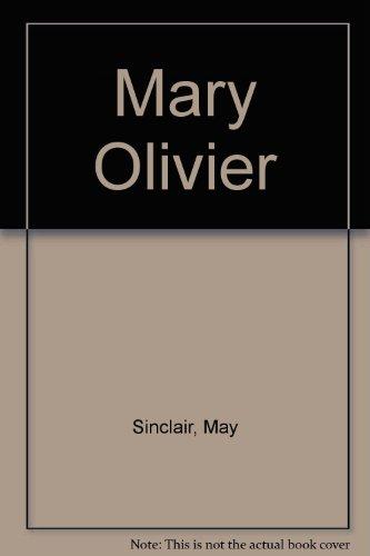 9780837162447: Mary Olivier: A Life