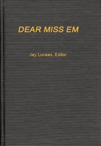 9780837162782: Dear Miss Em: General Eichelberger's War in the Pacific, 1942-1945 (Contributions in Military History)
