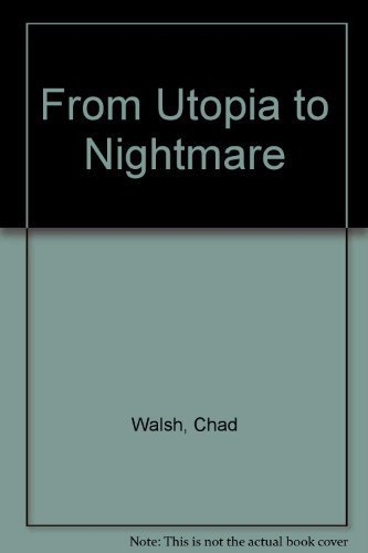 9780837163253: From Utopia to Nightmare