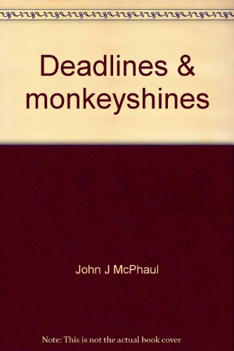 9780837164717: Deadlines & monkeyshines;: The fabled world of Chicago journalism