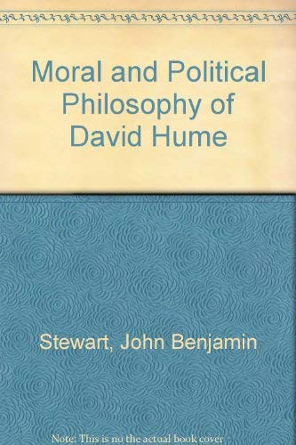 9780837164885: The Moral and Political Philosophy of David Hume.