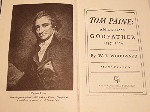 9780837165202: Tom Paine: America's Godfather, 1737-1809