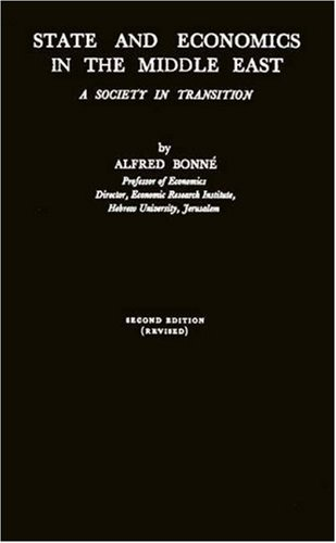 State and Economics in the Middle East: A Society in Transition: Bonné, Alfred