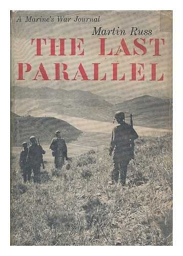 9780837167701: The Last Parallel: A Marine's War Journal