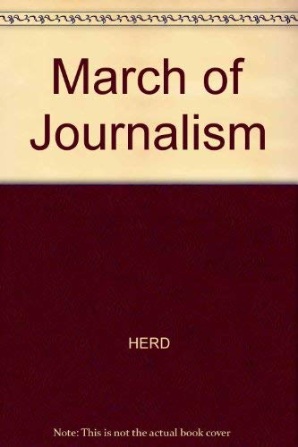 March of Journalism: HERD