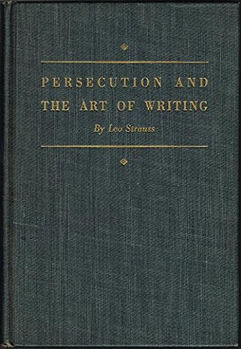 9780837168012: Persecution and the Art of Writing.