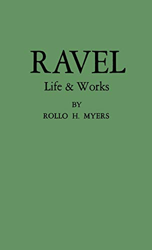 9780837168418: Ravel: His Life and Works