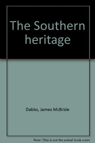 9780837168449: The Southern heritage