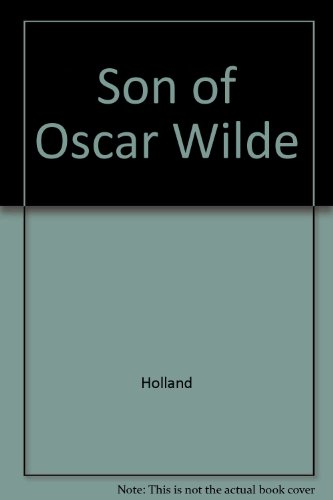 Son of Oscar Wilde: Vyvyan Holland
