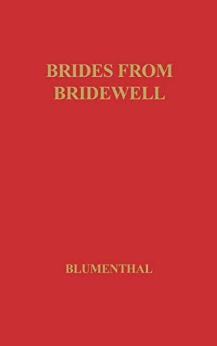 9780837169248: Brides from Bridewell: Female Felons Sent to Colonial America