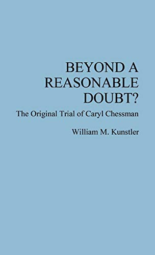 Beyond a Reasonable Doubt: ? The Original: Caryl Chessman