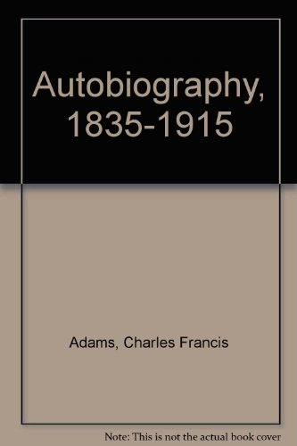 9780837170374: Charles Francis Adams, 1835-1915;: An autobiography