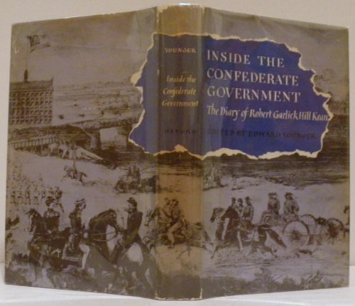9780837170978: Inside the Confederate Government: The Diary of Robert Garlick Hill Kean