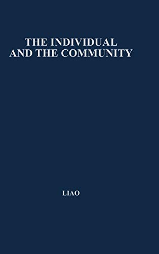 9780837171425: The Individual and the Community: A Historical Analysis of the Motivating Factors of Social Conduct