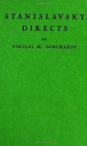 Stanislavsky Directs: Nikolai Mikhailovich Gorchakov