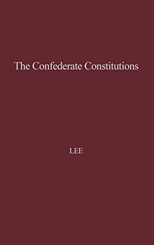 9780837172019: The Confederate Constitutions.
