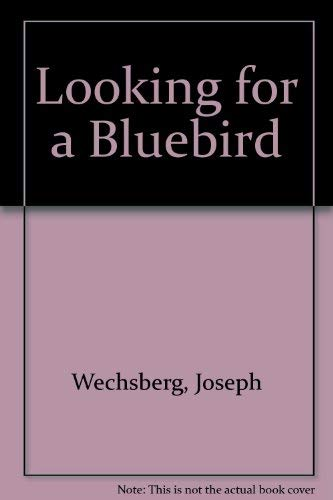 9780837172347: Looking for a Bluebird