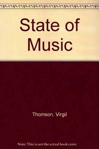 State of Music: Thomson, Virgil