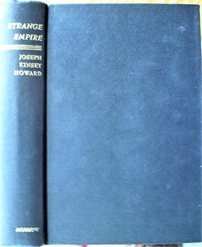 9780837172903: Strange Empire; A Narrative of the Northwest.