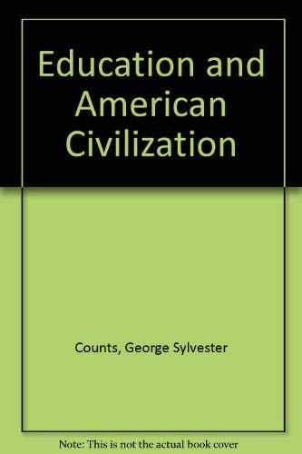 9780837172934: Education and American Civilization