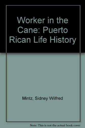 9780837172972: Worker in the Cane: Puerto Rican Life History