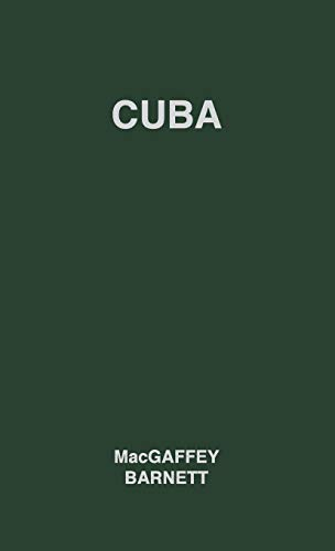9780837173191: Cuba: Its People, Its Society, Its Culture (Survey of World Cultures: No. 10)
