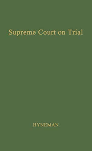 9780837173269: The Supreme Court on Trial