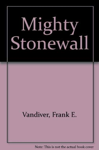 9780837173313: Mighty Stonewall