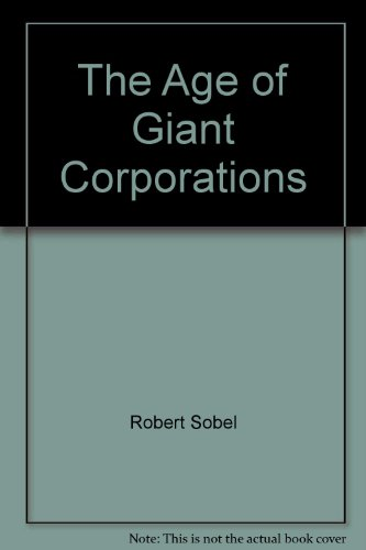 9780837173399: The Age of Giant Corporations