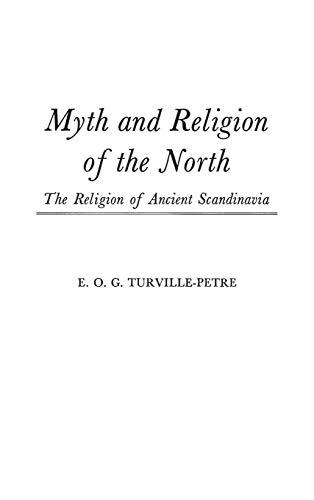 Myth and Religion of the North: The: E. O. G.