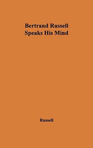 9780837174457: Bertrand Russell Speaks His Mind