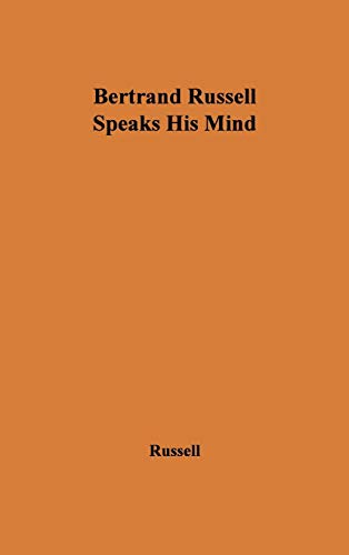 9780837174457: Bertrand Russell Speaks His Mind